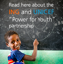 "ING and Unicef partnership: ""Power for Youth"""
