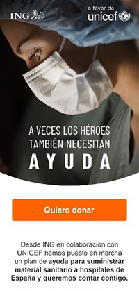 ING in Spain joined with UNICEF to launch a fundraising campaign that will purchase medical equipment for the country.